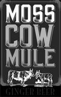 MOSS COW MULE GINGER BEER