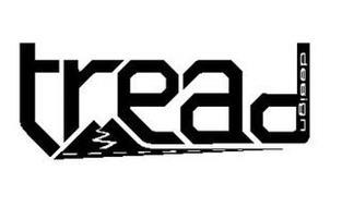 TREAD DESIGN