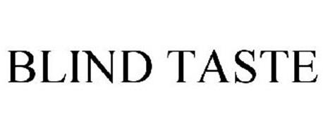 BLIND TASTE
