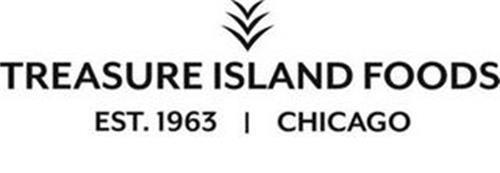 TREASURE ISLAND FOODS EST. 1963 CHICAGO