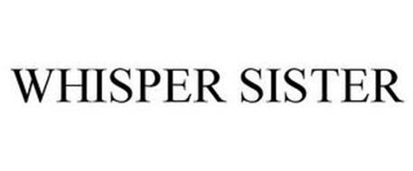 WHISPER SISTER