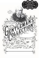 DR. HENRY JOHN LINDEMAN SINCE 1843 GENTLEMAN'S COLLECTION 'WHEN GENTLEMEN KNEW HOW TO BEHAVE' LINDEMAN'S WINERY SINCE 1843 A GUIDE TO CHIVALRY AND INTEGRITY RULE Nº BATCH Nº