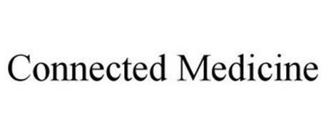 CONNECTED MEDICINE