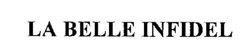 LA BELLE INFIDEL
