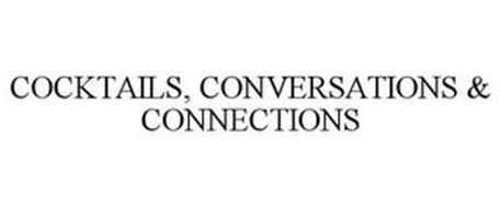 COCKTAILS, CONVERSATIONS & CONNECTIONS