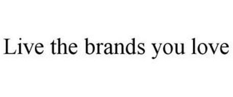 LIVE THE BRANDS YOU LOVE