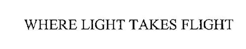 WHERE LIGHT TAKES FLIGHT