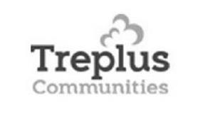 TREPLUS COMMUNITIES