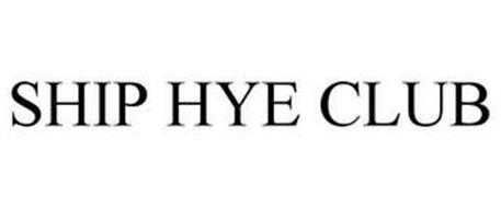 SHIP HYE CLUB