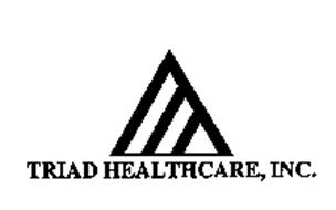 TRIAD HEALTHCARE, INC.