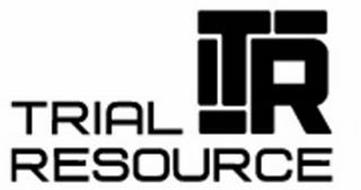 TRIAL RESOURCE TR