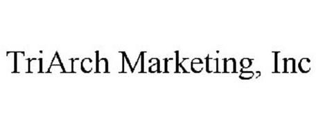 TRIARCH MARKETING, INC