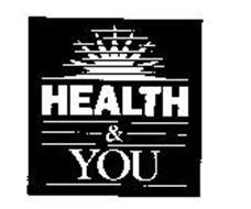 HEALTH & YOU
