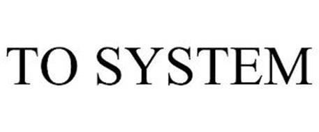TO SYSTEM