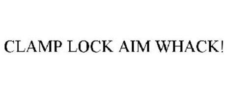 CLAMP LOCK AIM WHACK!