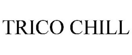 TRICO CHILL