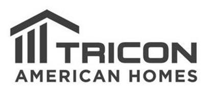 TRICON AMERICAN HOMES Trademark of Tricon Capital Group, Inc ...