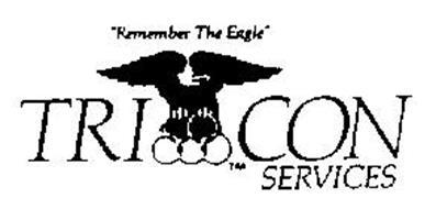 """""""REMEMBER THE EAGLE"""" TRI CON SERVICES"""