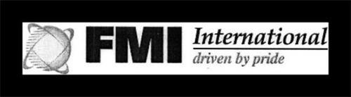FMI INTERNATIONAL DRIVEN BY PRIDE