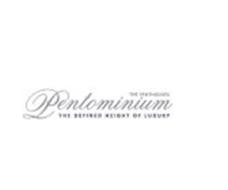 PENTOMINIUM THE PENTHOUSES THE DEFINED HEIGHT OF LUXURY