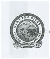 CLAYTON DIGGS MINING PROJECT SUSTAINABILITY