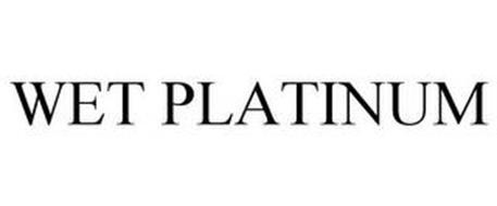 WET PLATINUM