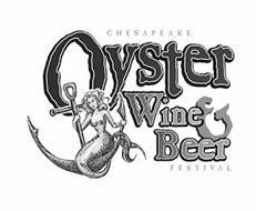 CHESAPEAKE OYSTER WINE & BEER FESTIVAL