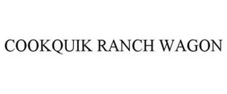 COOKQUIK RANCH WAGON