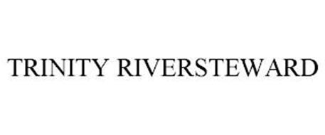TRINITY RIVERSTEWARD