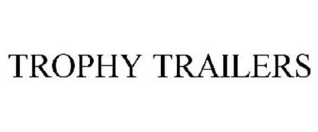 TROPHY TRAILERS