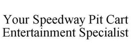 YOUR SPEEDWAY PIT CART ENTERTAINMENT SPECIALIST