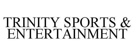 TRINITY SPORTS & ENTERTAINMENT