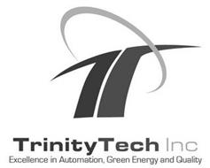 T TRINITY TECH INC EXCELLENCE IN AUTOMATION, GREEN ENERGY AND QUALITY