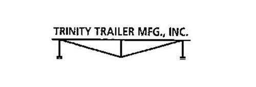 TRINITY TRAILER MFG., INC.