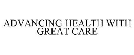 ADVANCING HEALTH WITH GREAT CARE