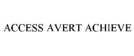 ACCESS AVERT ACHIEVE
