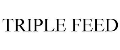 TRIPLE FEED