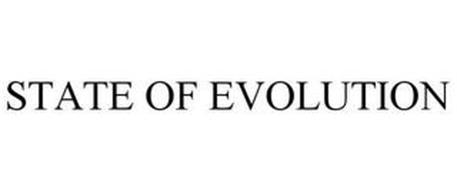 STATE OF EVOLUTION
