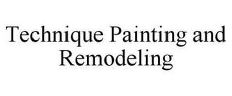 TECHNIQUE PAINTING AND REMODELING