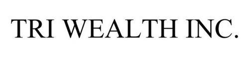 TRI WEALTH INC.