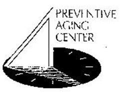 PREVENTIVE AGING CENTER