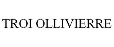 TROI OLLIVIERRE