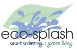 ECO-SPLASH SMART SWIMMING : GREEN LIVING