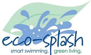 ECO-SPLASH SMART SWIMMING. GREEN LIVING.