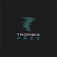 TROMBIA FREE