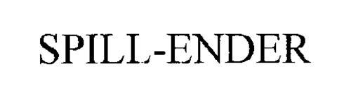 SPILL-ENDER