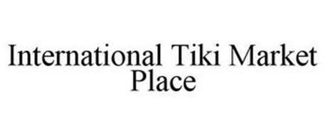 INTERNATIONAL TIKI MARKET PLACE