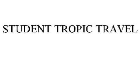STUDENT TROPIC TRAVEL
