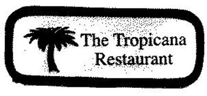 THE TROPICANA RESTAURANT