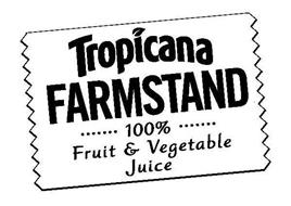 TROPICANA FARMSTAND 100% FRUIT & VEGETABLE JUICE
